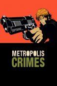 Metropolis Crimes - Immagine 1
