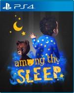 Copertina Among the Sleep - PS4