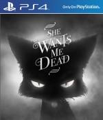 Copertina She Wants Me Dead - PS4