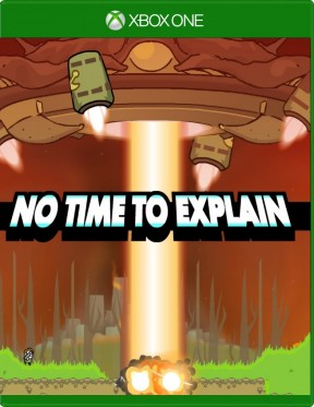 No Time to Explain Remastered Xbox One Cover