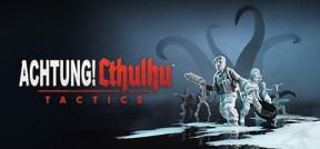 Achtung! Cthulhu Tactics PC Cover