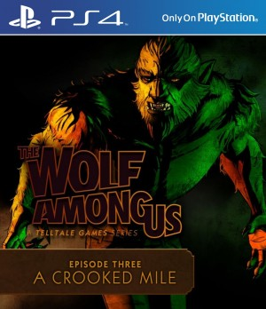 Copertina The Wolf Among Us Episode 3: A Crooked Mile - PS4