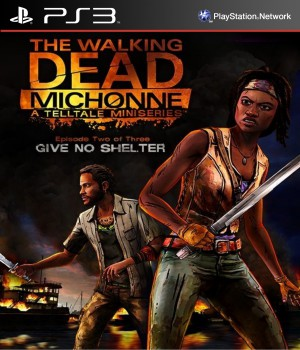 Copertina The Walking Dead Michonne - Episode 2: Give No Shelter - PS3
