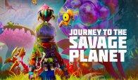 Oggi è il grande giorno di Journey to The Savage Planet