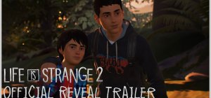 Life is Strange 2 - Trailer di presentazione
