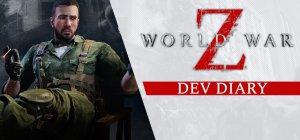World War Z - Diario di sviluppo